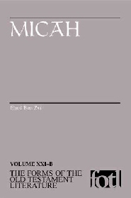 Forms of the Old Testament Literature Series: Micah (FOTL)