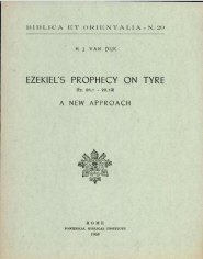 Ezekiel's Prophecy on Tyre: A New Approach