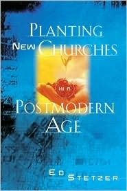 Planting New Churches in a Postmodern Age