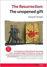 The Resurrection: The Unopened Gift