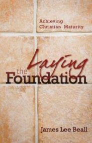 Laying the Foundation: Achieving Christian Maturity