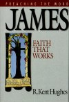 Preaching the Word: James: Faith That Works
