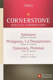 Cornerstone Biblical Commentary: Ephesians, Philippians, Colossians, 1–2 Thessalonians, Philemon