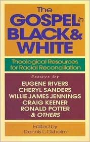 The Gospel in Black and White