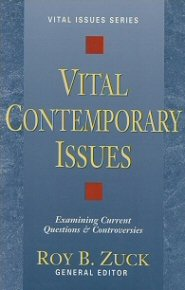 Vital Contemporary Issues: Examining Current Questions and Controversies
