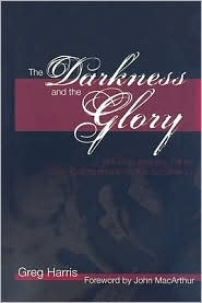 The Darkness and the Glory: His Cup and the Glory from Gethsemane to the Ascension