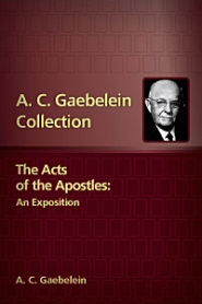 The Acts of the Apostles: An Exposition