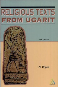 Religious Texts from Ugarit, 2nd ed.