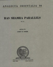 Ras Shamra Parallels: The Texts from Ugaritic and the Hebrew Bible, Vol. 2