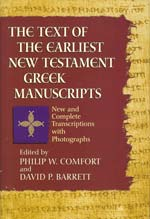 The Text of the Earliest New Testament Greek Manuscripts