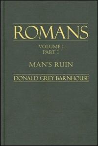 Man's Ruin: Romans 1:1-32