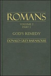 God's Remedy: Romans 3:21–4:1-25