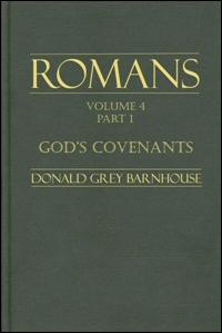 God's Covenants: Romans 9:1–11:36