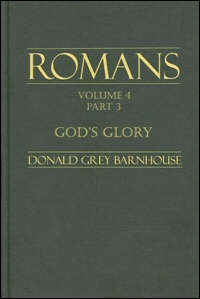 God's Glory: Romans 14:13–16:27