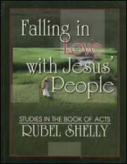 Falling in Love with Jesus' People: Studies in the Book of Acts