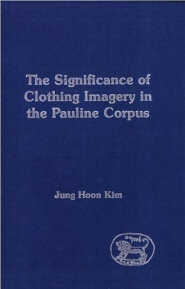 Significance of Clothing Imagery in the Pauline Corpus