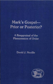 Mark's Gospel—Prior or Posterior? A Reappraisal of the Phenomenon of Order