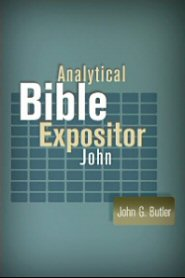 Analytical Bible Expositor: John