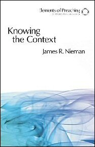 Knowing the Context: Frames, Tools, and Signs for Preaching