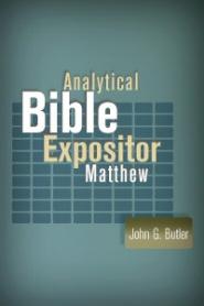 Analytical Bible Expositor: Matthew