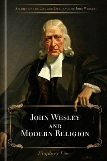 John Wesley and Modern Religion