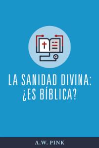 La sanidad divina: ¿es bíblica?