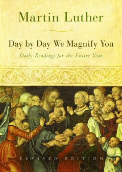 Day by Day We Magnify You: Daily Readings for the Entire Year