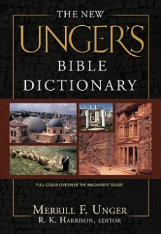 The New Unger S Bible Dictionary Logos Bible Software