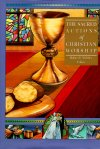 The Sacred Actions of Christian Worship (Library of Christian Worship: vol. 6)
