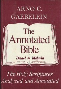 The Annotated Bible, vol. 5: Daniel to Malachi