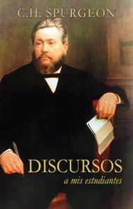 Discursos a mis estudiantes (C. Spurgeon)