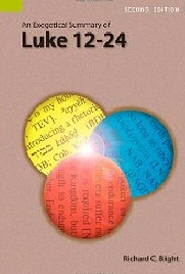 An Exegetical Summary of Luke 12–24, 2nd ed.