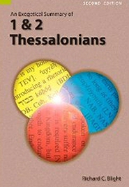 An Exegetical Summary of 1 & 2 Thessalonians, 2nd ed.