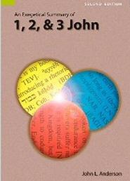 An Exegetical Summary of 1, 2 and 3 John, 2nd ed.