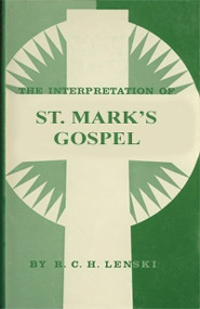 The Interpretation of St. Mark's Gospel