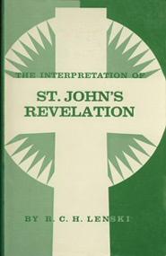 The Interpretation of St. John's Revelation