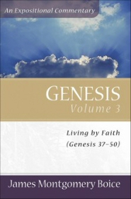 Genesis, Vol. 3: Living by Faith