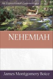 Nehemiah: An Expositional Commentary