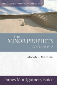 Minor Prophets, Vol. 2: Micah–Malachi