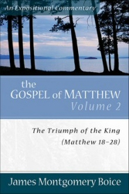 The Gospel of Matthew, Vol. 2: The Triumph of the King
