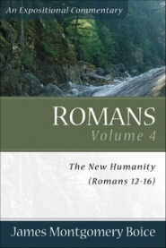Romans, Vol. 4: The New Humanity