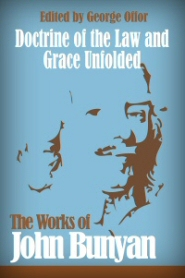 Doctrine of the Law and Grace Unfolded