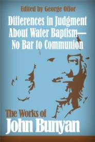 Differences in Judgment About Water Baptism—No Bar to Communion