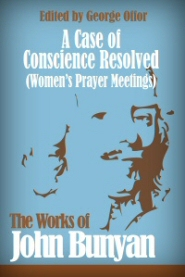 A Case of Conscience Resolved (Women's Prayer Meetings)