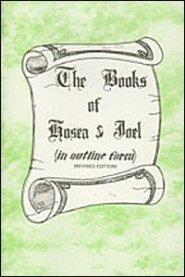 The Books of Hosea and Joel