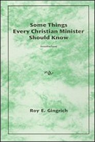 Some Things Christian Ministers Should Know