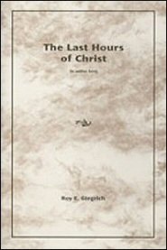 The Last Hours of Christ