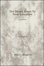 The Seven Steps to Final Salvation