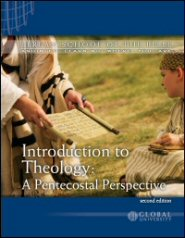 Introduction to Theology: A Pentecostal Perspective: BSB Level 2 [THE 211]