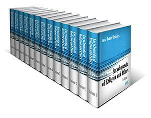 Encyclopaedia of Religion and Ethics (13 vols.)